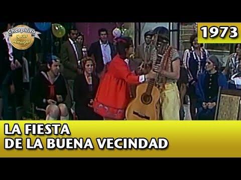 El Chavo | La Fiesta de la Buena Vecindad (Completo)