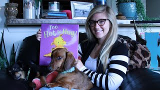 too hot to hug by steve smallman and cee biscoe read aloud children s book