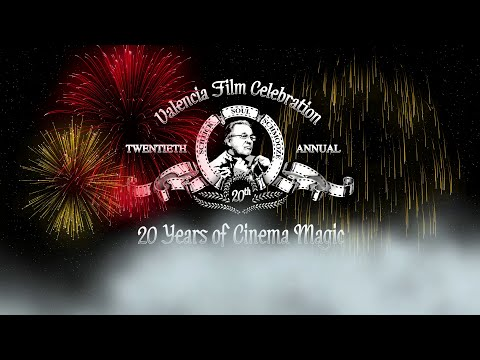 20th Annual Valencia Film Celebration