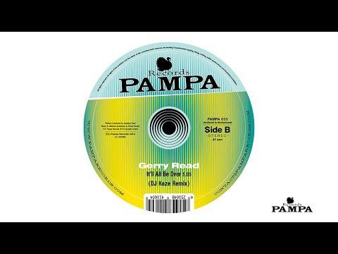 Gerry Read - It'll all be over (DJ Koze Remix) (PAMPA033)