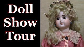 Doll Show Tour - Jumeaux, Barbies, German Bisque Dolls, Rare Steiff and more!