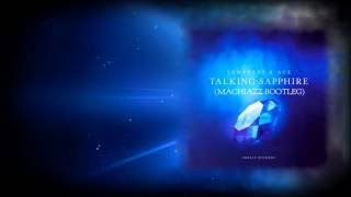 2empress ace talking sapphire machiazz bootleg preview