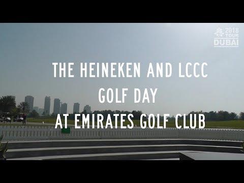 2018 TOUR DUBAI | HEINEKEN AND LCCC AT EMIRATES GOLF CLUB