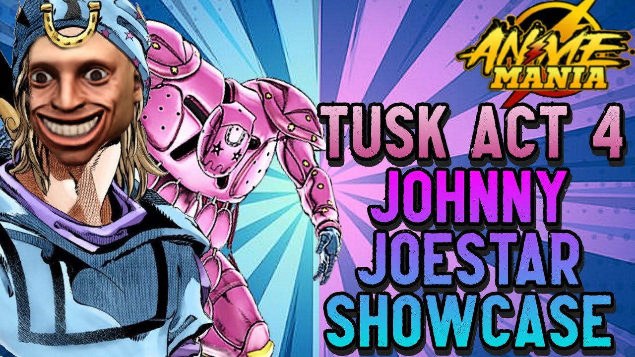 Download MYTHICAL Johnny Joestar Does MASSIVE DAMAGE! Showcasing Tusk Act 4 In Anime Mania!