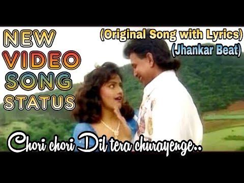 chori-chori-dil-tera-churaenge-😘💘-hd+-whatsapp-status