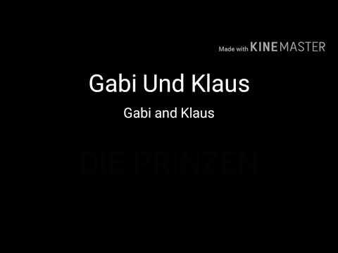 Gabi und Klaus Die Prinzen English translation