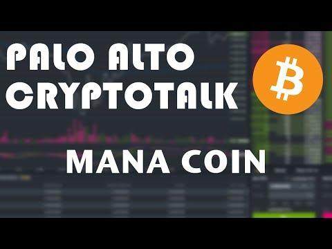(MANA) Token (Palo Alto CryptoTalks) Dec 10, 2017
