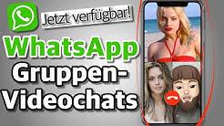 WhatsApp Gruppen-Videochats /Videokonferenz durchführen! (TUTORIAL)