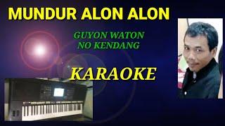 MUNDUR ALON ALON - GUYON WATON NO KENDANG cover keyboard