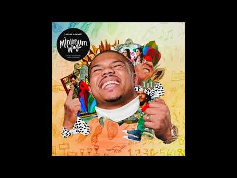 Taylor Bennett - Minimum Wage (HD Audio)