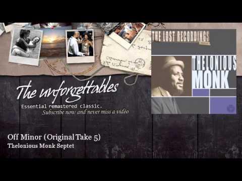 Thelonious Monk Septet - Off Minor - Original Take 5 - feat. John Coltrane