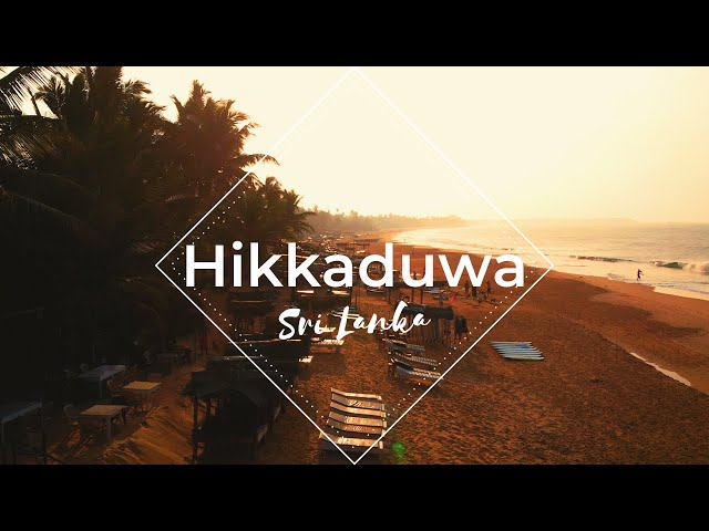 What To Do In Hikkaduwa - SRI LANKA | Your Visual Travel Guide