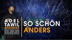 """Adel Tawil """"So Schön Anders"""" (Live aus der Wuhlheide Berlin)"""