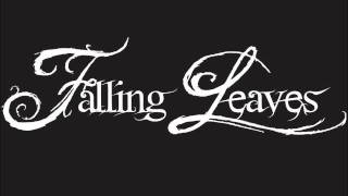 Watch Falling Leaves Reaching My Last Haven video