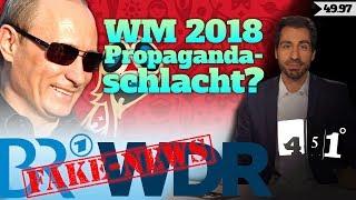 WDR und BR erwischt bei Fake News | Merkel Putin Propaganda zur WM | 451 Grad