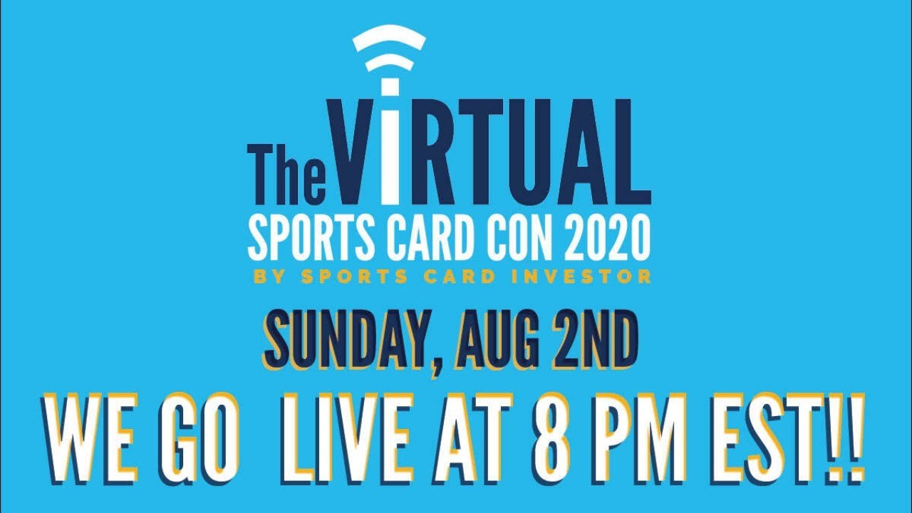 The Virtual Sports Card Con: Day 5 (Sunday, August 2 8PM EST)