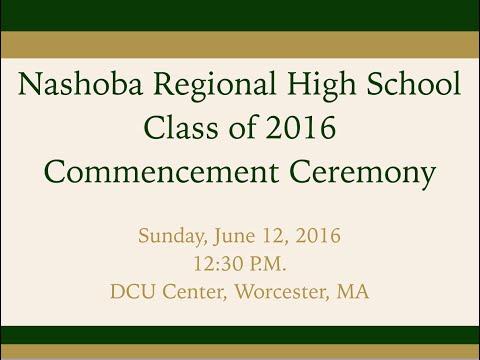 Nashoba Regional High School 2016 Commencement Ceremony