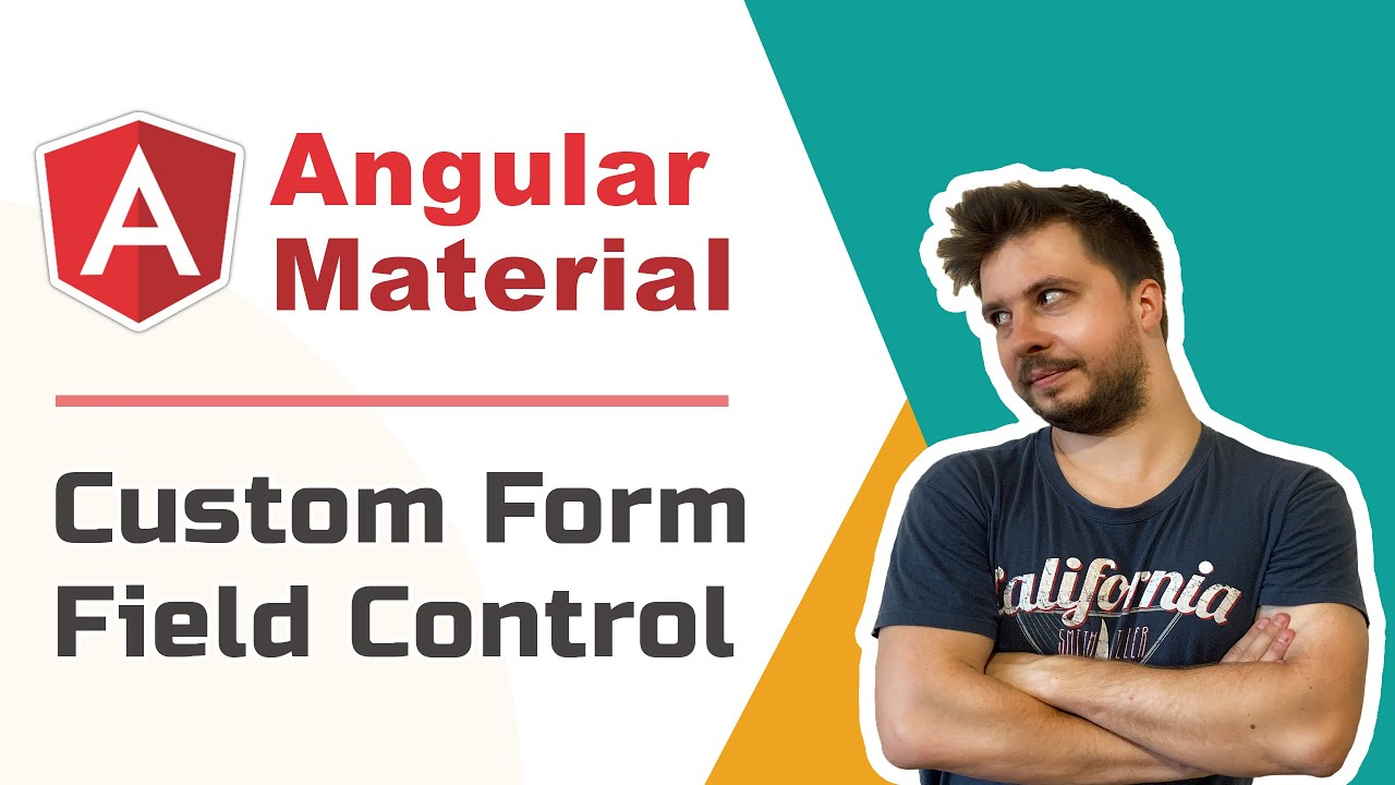 Angular Material - Custom Form Field Control [Advanced, 2020, Pt.1]