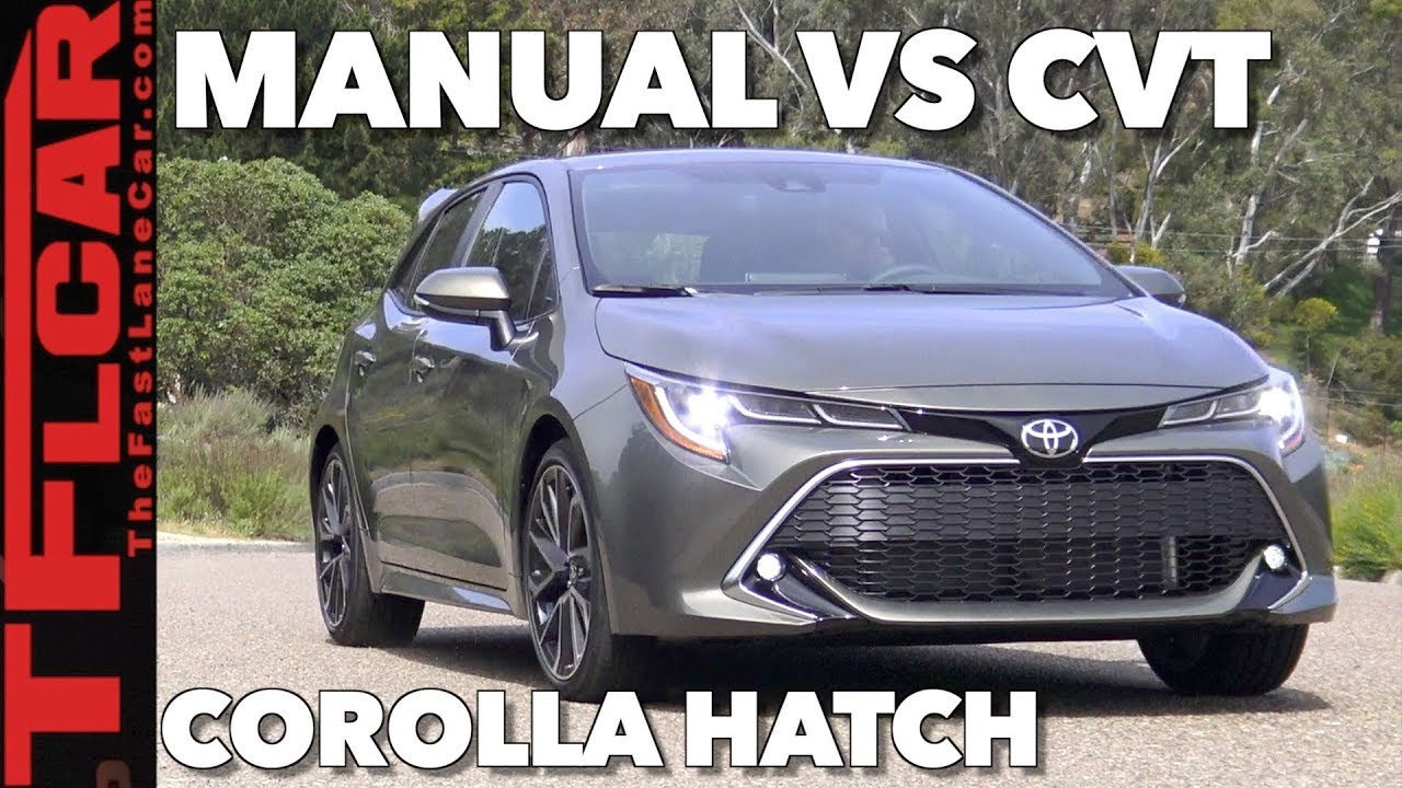 Fun or Fail? Manual vs  CVT in the 2019 Toyota Corolla Hatch