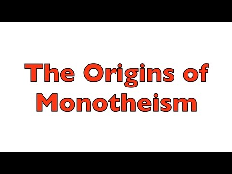 The Origins of Monotheism - The Invention of Jehovah the Jealous god