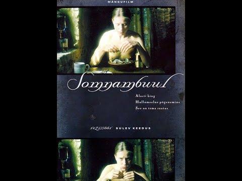 Сомнамбула/Somnambuul (2003)
