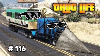 GTA 5 ONLINE : THUG LIFE AND FUNNY MOMENTS (WINS, STUNTS AND FAILS #116)