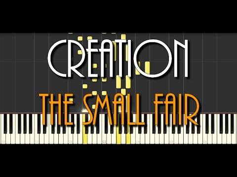 Synthesia [Piano Tutorial]   Creation - The Small Fair