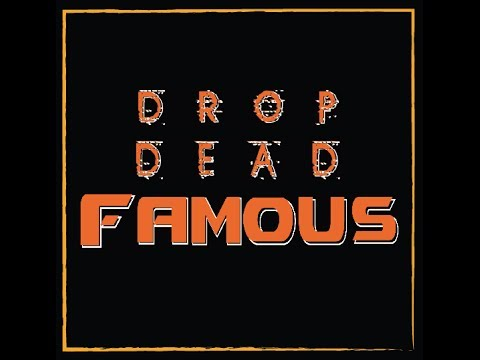 Find Myself - Drop Dead Famous (Lyric Video Only)