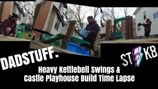 DADS Home Workouts ! 123lb Kettlebell Swings and Little Tikes Slide Build - TIME LAPSE