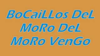 Bocaillos Del Moro del moro Vengo!!