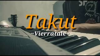 Vierra - Takut cover keyboard lyrics| by Nazar