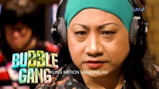 Aired (march 1, 2019): hindi kami naparito para makipag-away, narito manghingi ng kalan.watch 'bubble gang' every friday on gma. chewing it for mor...