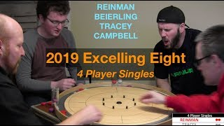 2019 Excelling Eight Crokinole - 4 Player Singles - Beierling/Tracey/Reinman/Campbell