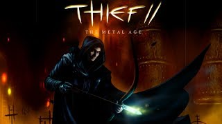 Thief 2: The Metal Age Soundtrack (Full)