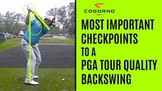 GOLF: The Most Important Checkpoints To A PGA Tour Quality Backswing