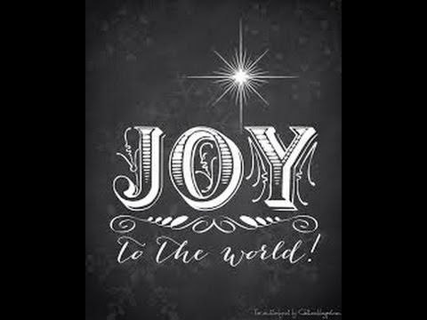 """Joy to the World"" 