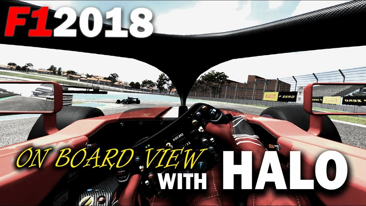 On Board View F1 2018 With Halo Youtube