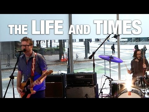 """The Life and Times """"Bored To Death"""" Live  