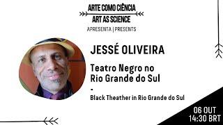 #02 | Teatro Negro no Rio Grande do Sul