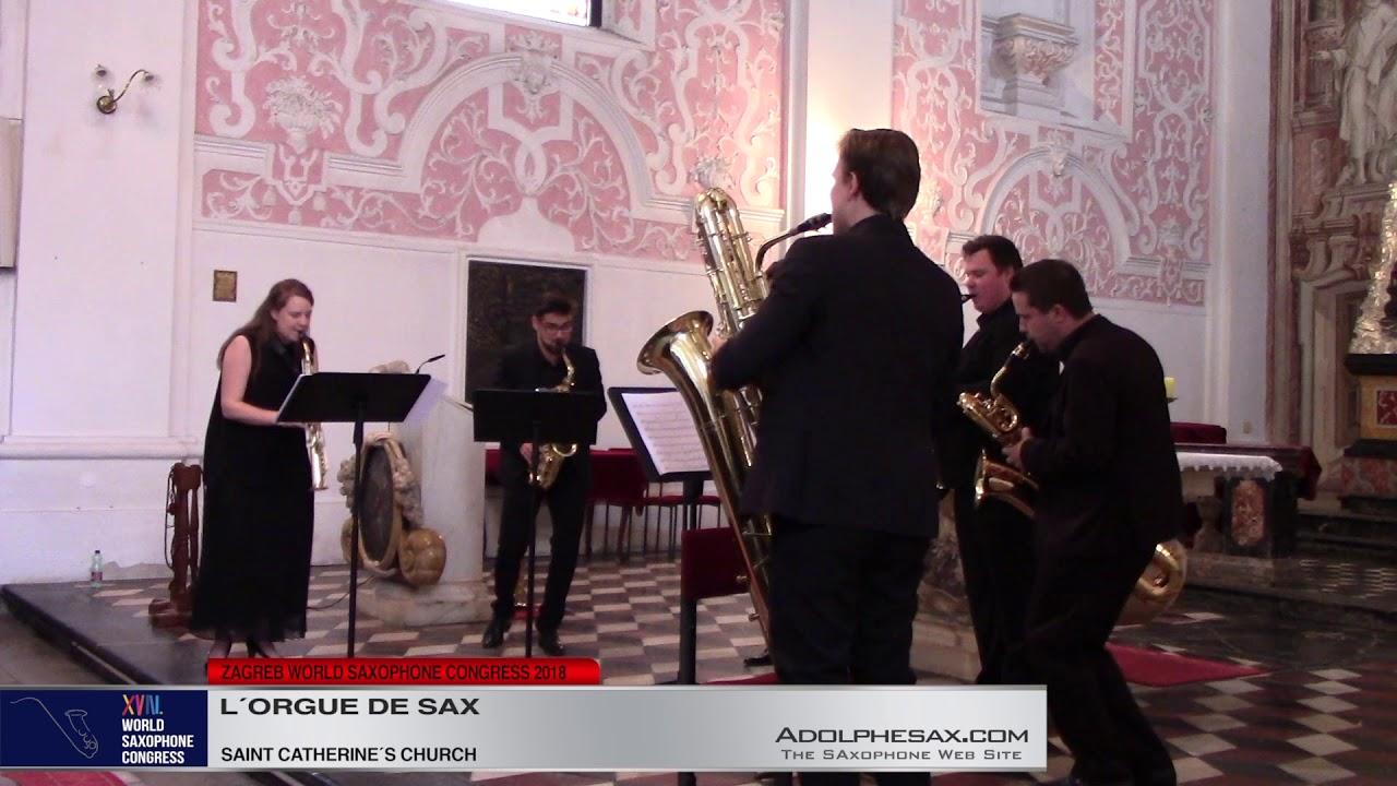 Cesar Franck, Jean Sibelius, Mendelsshon   L´Orgue de Sax   XVIII World Sax Congress 2018 #adolphesa