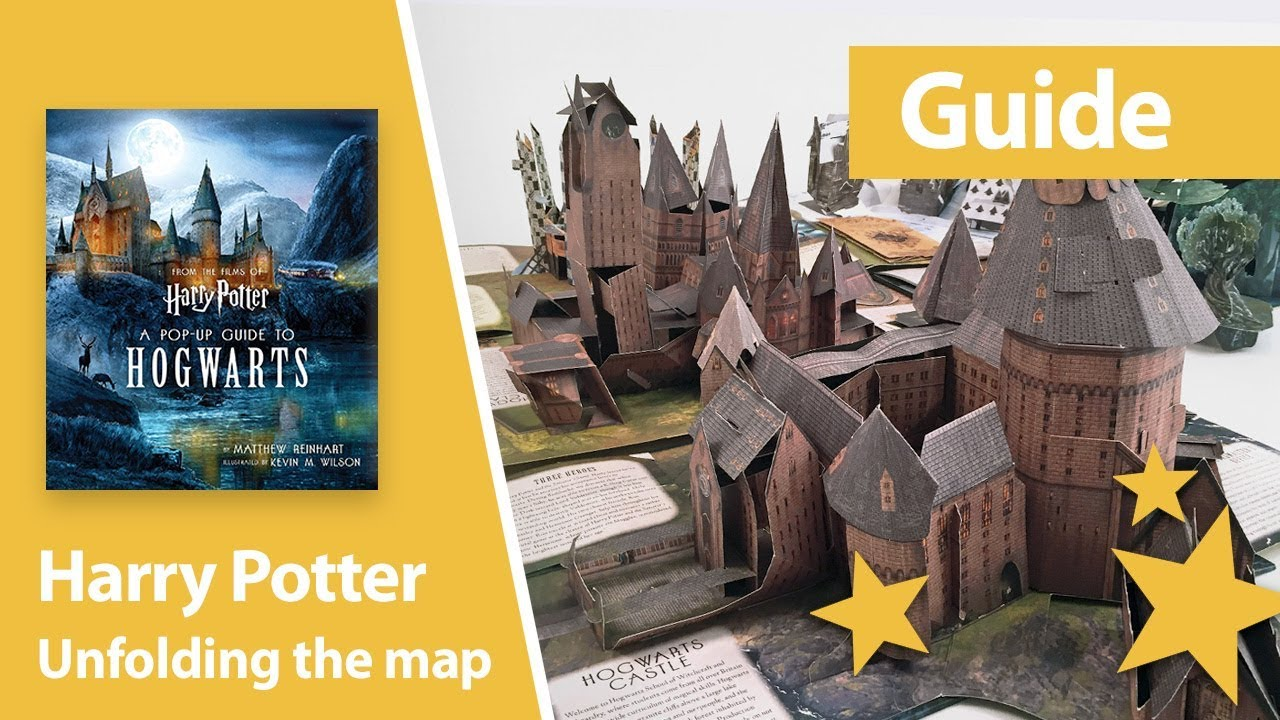 How to unfold the map of Harry Potter: A Pop-Up Guide to Hogwarts