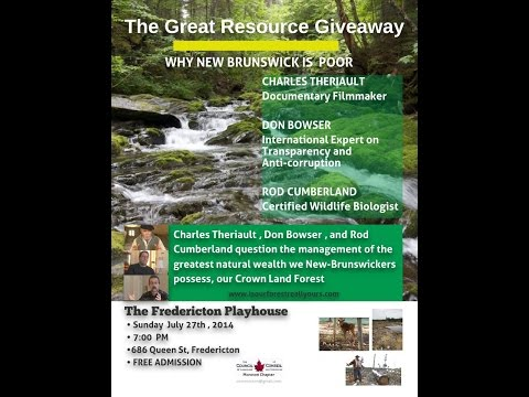New Brunswick's Great Resource Giveaway; w/Charles Theriault, Don Bowser & Rod Cumberland.