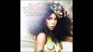 [Best Sound Quality] Kelly Rowland ft. David Guetta - Commander - Chipmunk Remix Version