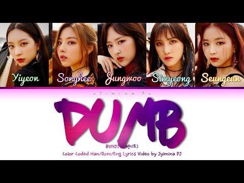 BVNDIT (밴디트) - 'Dumb' Lyrics (Color Coded_Han_Rom_Eng)