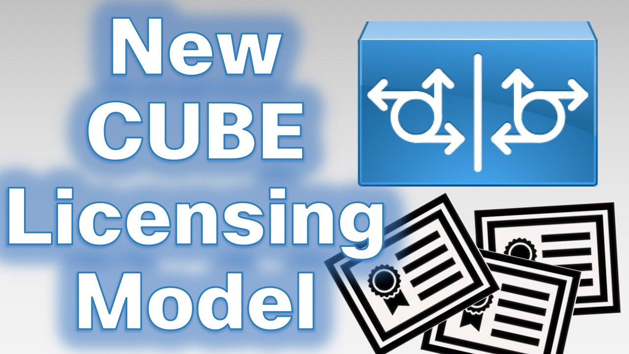The New CUBE Licensing Model Explained