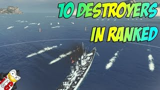 World of Warships - 10 Destroyers in Ranked o.O
