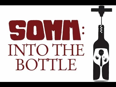 Recommendation: Somm: Into the Bottle
