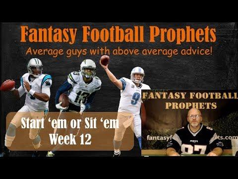 Start 'em or sit 'em week 12 Fantasy Football