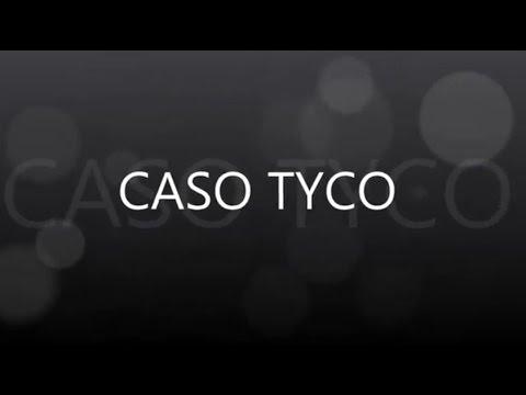 Caso TYCO: El Fraude