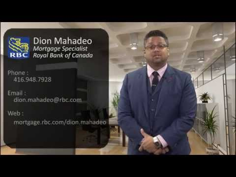 Dion Mahadeo - RBC Mortgage Specialist - First Primary Home Mortgages